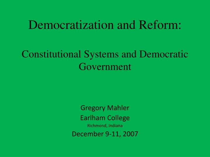 democratization and reform constitutional systems and democratic government n.