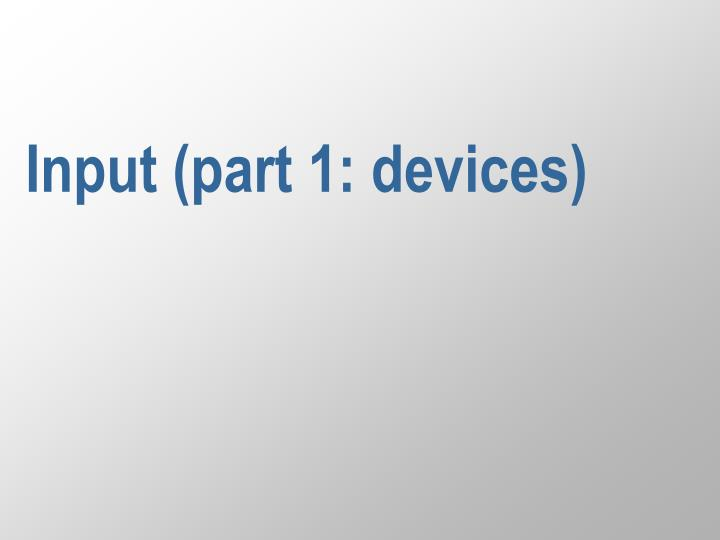 input part 1 devices n.