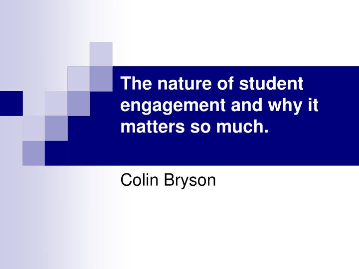 the nature of student engagement and why it matters so much n.