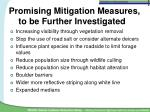 promising mitigation measures to be further investigated23