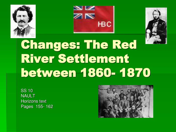 changes the red river settlement between 1860 1870 n.
