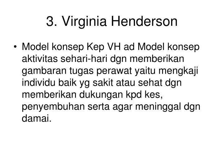 3. Virginia Henderson