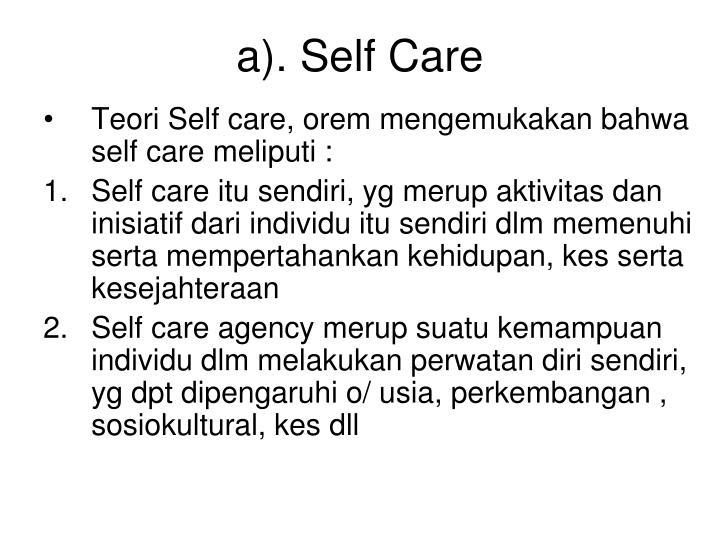 a). Self Care