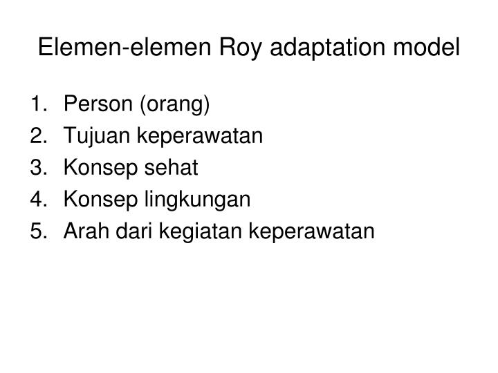 Elemen-elemen Roy adaptation model