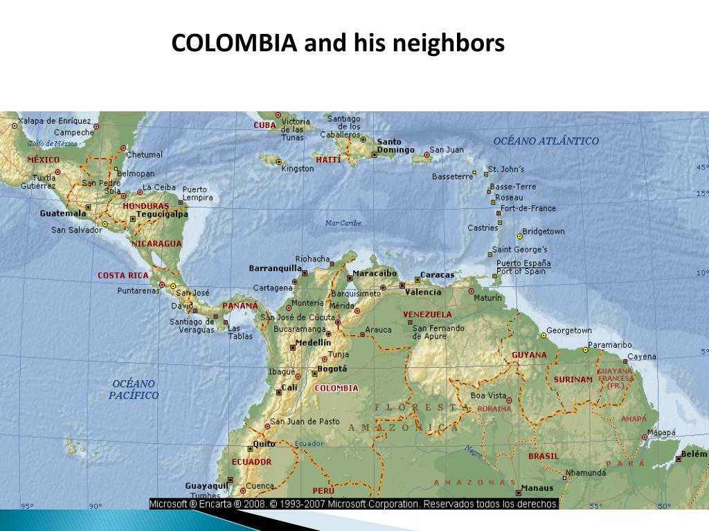 COLOMBIA and his neighbors