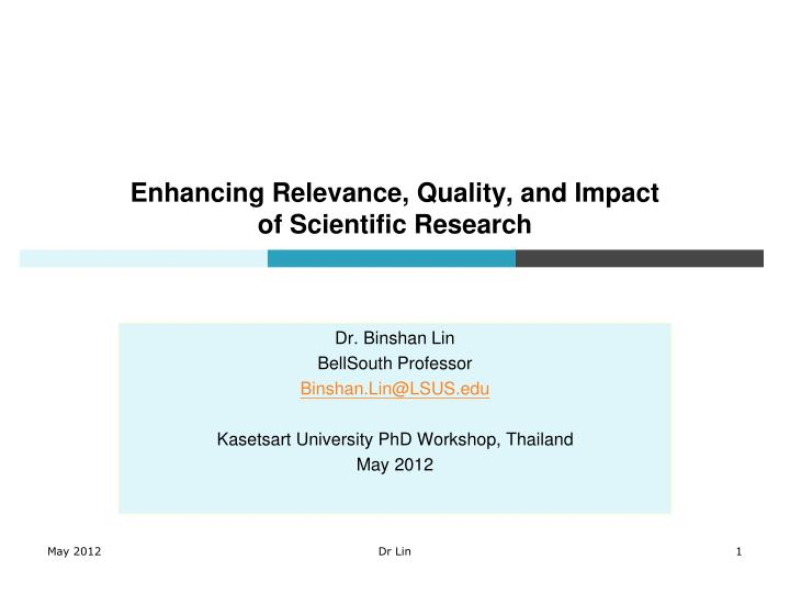 enhancing relevance quality and impact of scientific research n.
