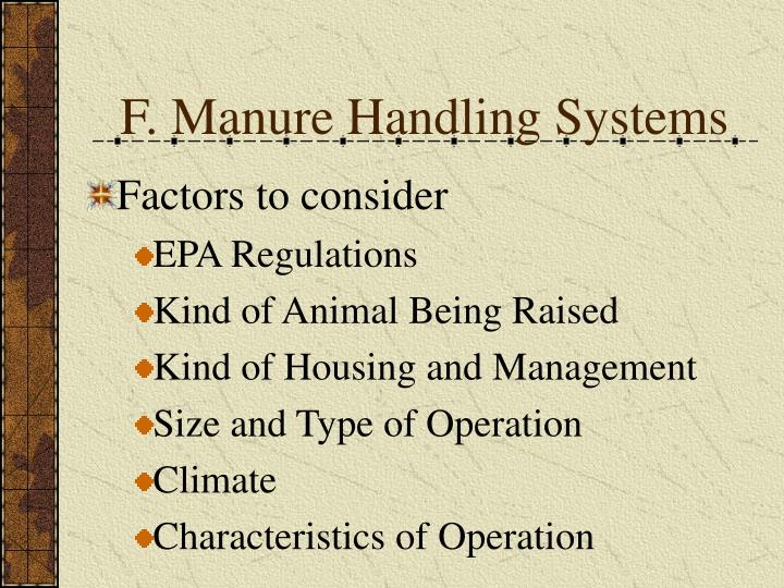 F. Manure Handling Systems