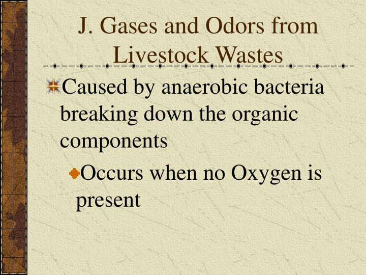 J. Gases and Odors from Livestock Wastes