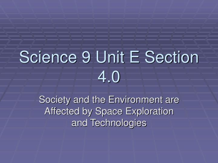 science 9 unit e section 4 0 n.