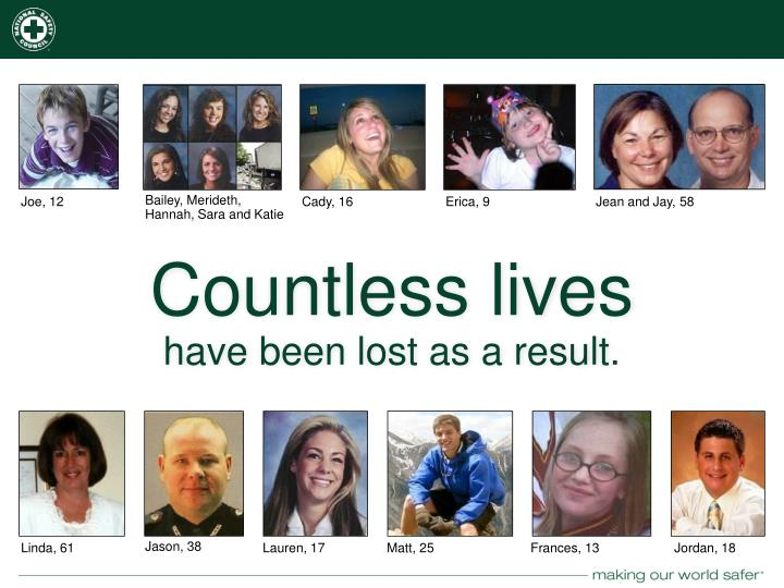 Countless lives