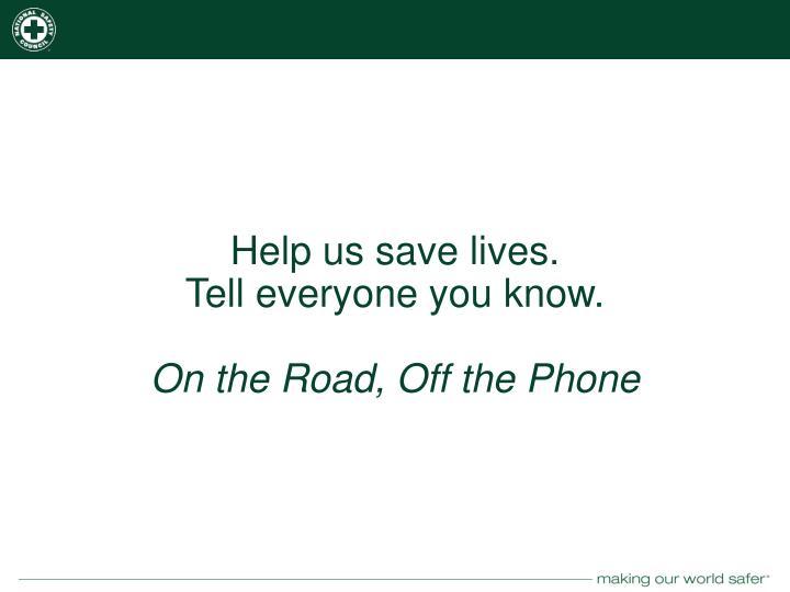 Help us save lives.