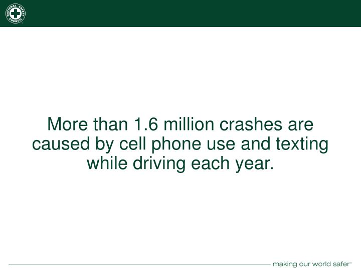 More than 1.6 million crashes are