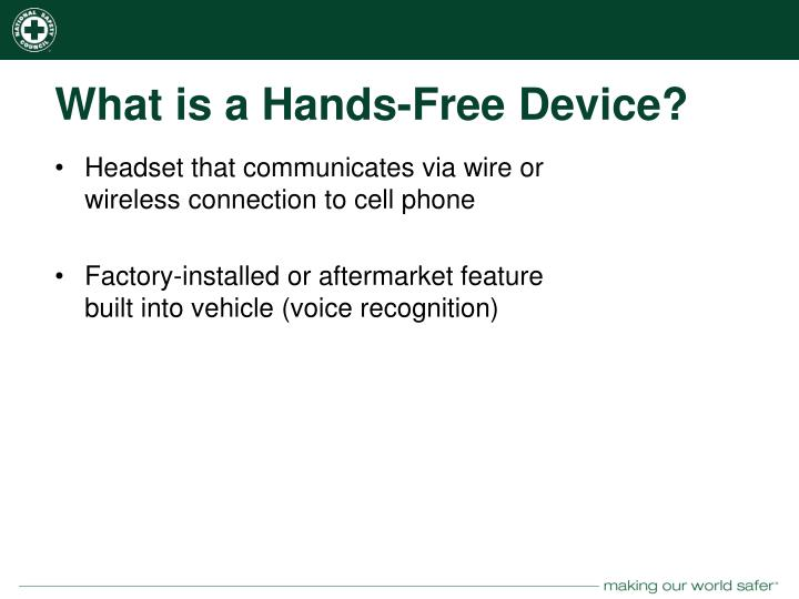 What is a Hands-Free Device?