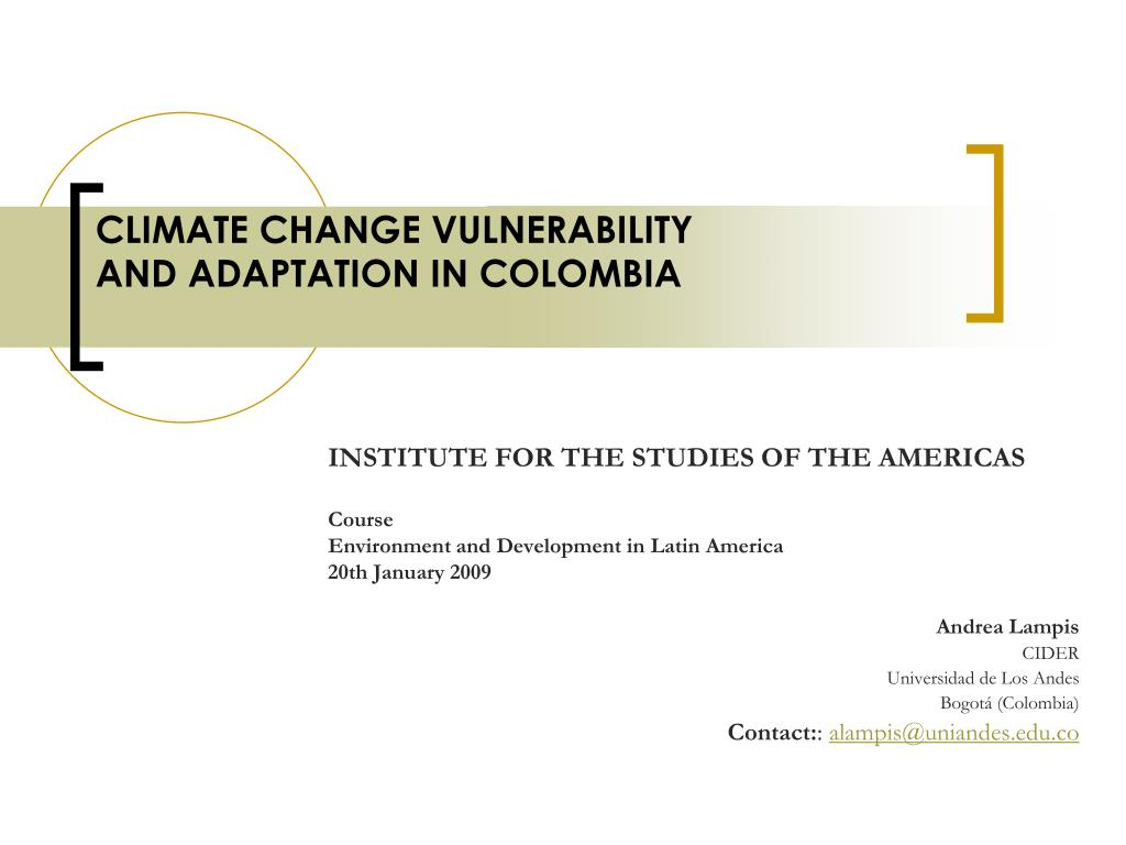 climate change vulnerability and adaptation in colombia l.