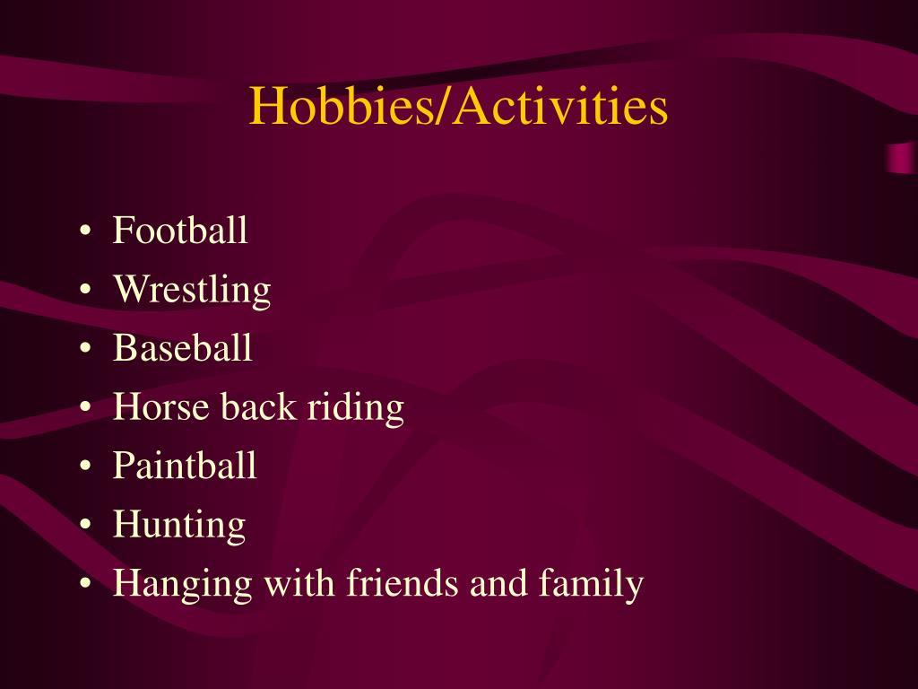 Hobbies/Activities