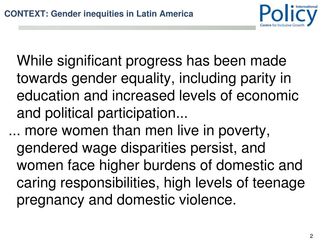 While significant progress has been made towards gender equality, including parity in education and increased levels of economic and political participation...