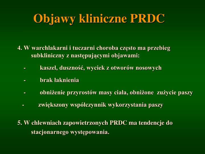 Objawy kliniczne PRDC
