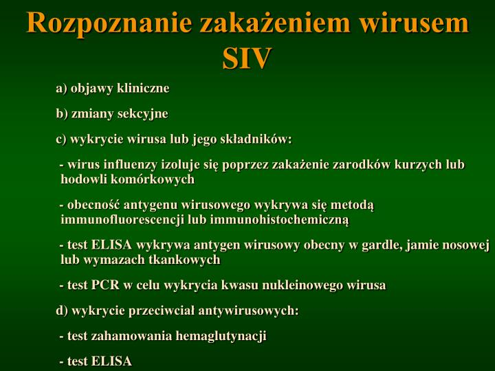 Rozpoznanie zakażeniem wirusem SIV