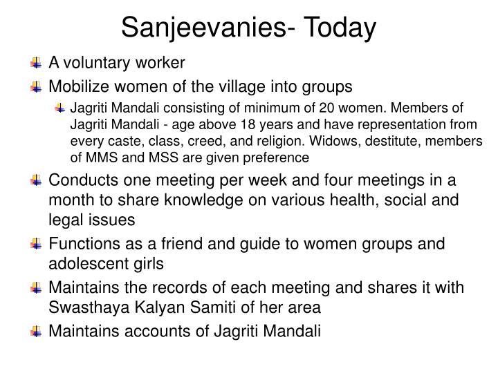 Sanjeevanies- Today