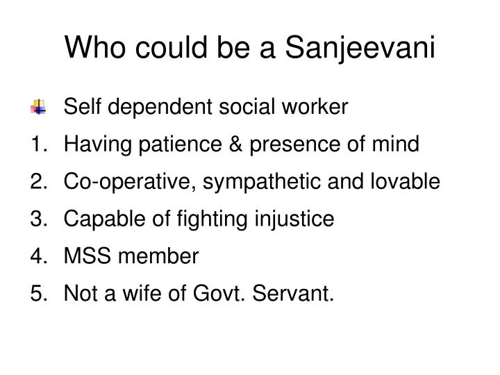 Who could be a Sanjeevani