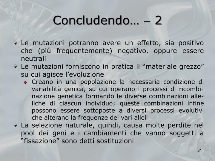 Concludendo…