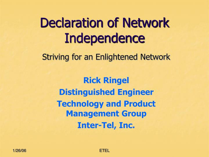 declaration of network independence n.