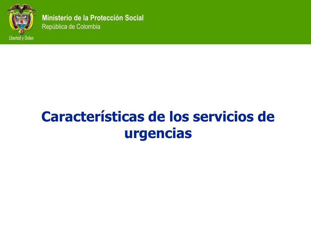Características de los servicios de urgencias
