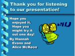 thank you for listening to our presentation