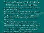 a random telephone poll of 22 early intervention programs reported