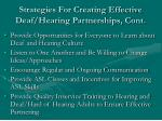 strategies for creating effective deaf hearing partnerships cont