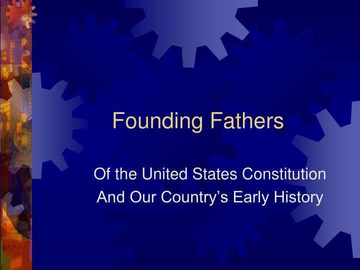 founding fathers n.