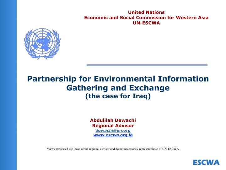 partnership for environmental information gathering and exchange the case for iraq n.