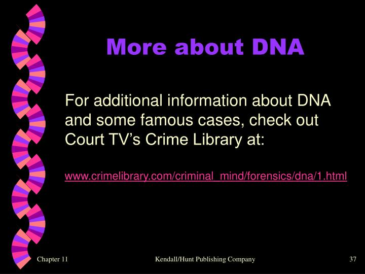 More about DNA