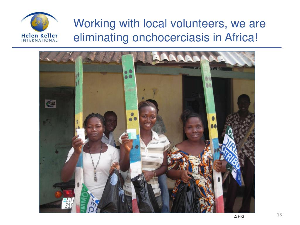 Working with local volunteers, we are eliminating onchocerciasis in Africa!