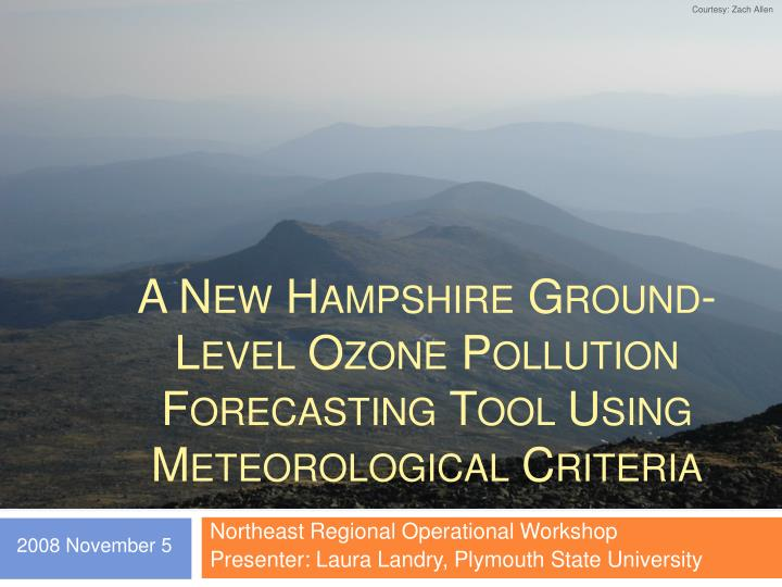 a new hampshire ground level ozone pollution forecasting tool using meteorological criteria n.
