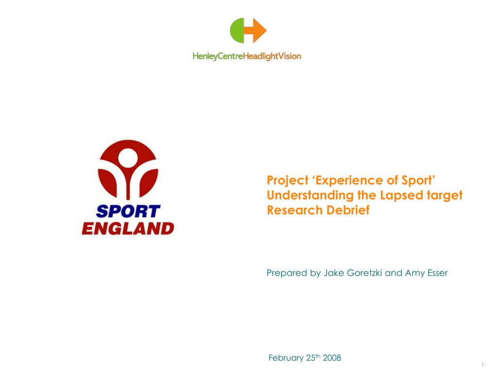 project experience of sport understanding the lapsed target research debrief l.