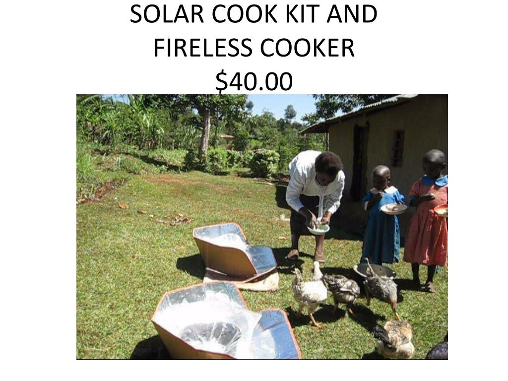 SOLAR COOK KIT AND