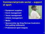 commercial private sector support of sport