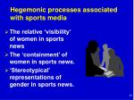 hegemonic processes associated with sports media
