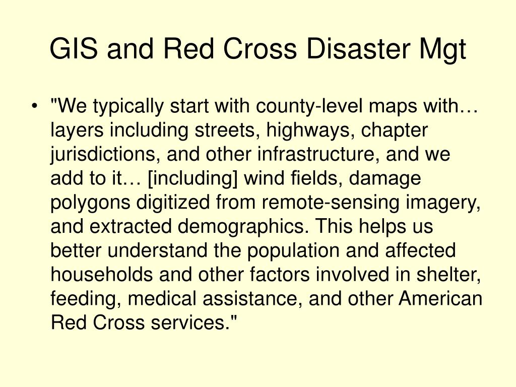 GIS and Red Cross Disaster Mgt