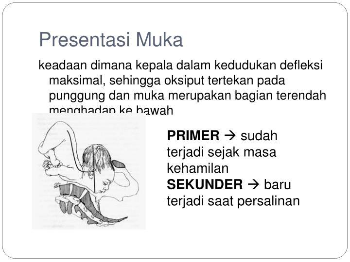 Presentasi Muka