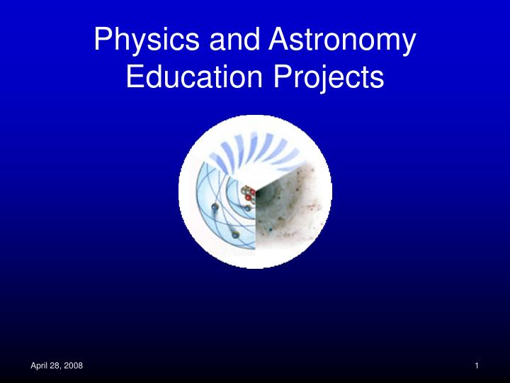 physics and astronomy education projects n.