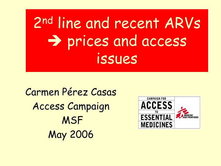 2 nd line and recent arvs prices and access issues n.