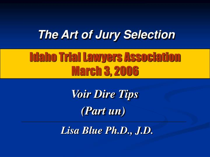 idaho trial lawyers association march 3 2006 n.