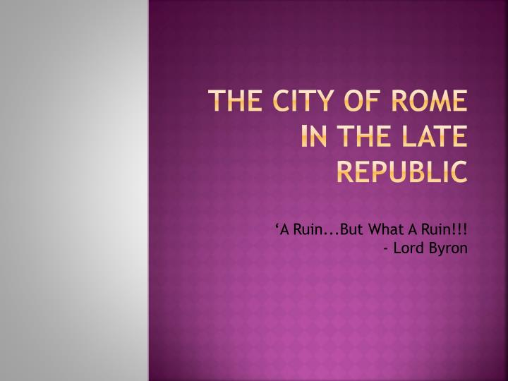 the city of rome i n the late republic n.