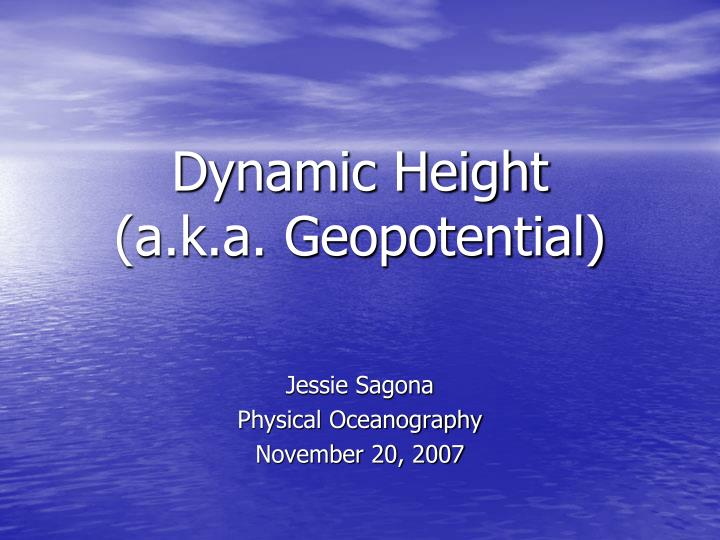 dynamic height a k a geopotential n.