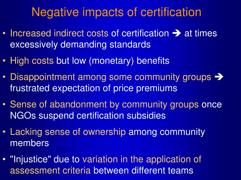 Negative impacts of certification