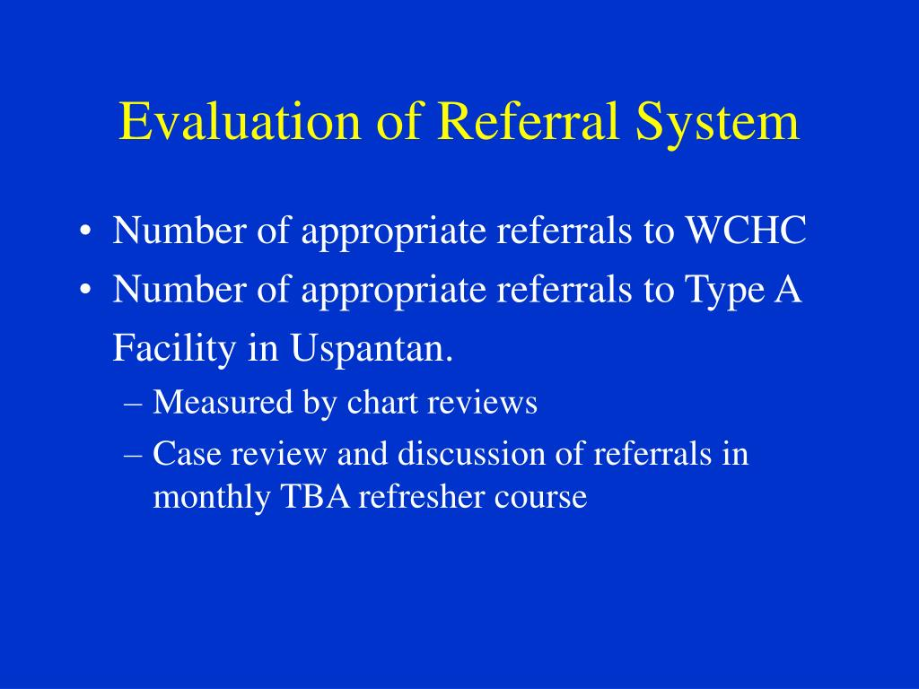 Evaluation of Referral System
