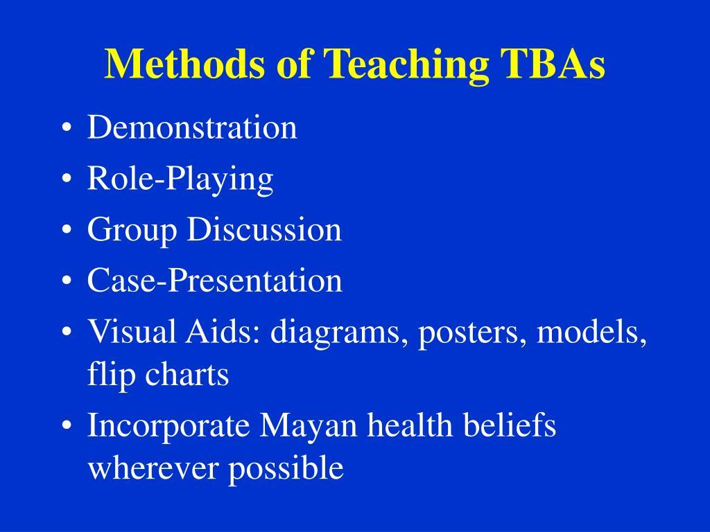 Methods of Teaching TBAs