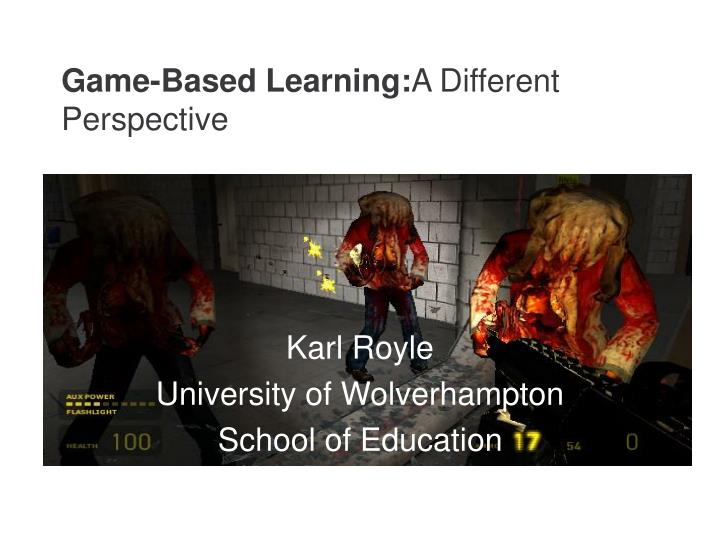 game based learning a different perspective n.